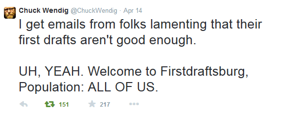 Chuck Wendig dispenses great writing advice. Check him out.
